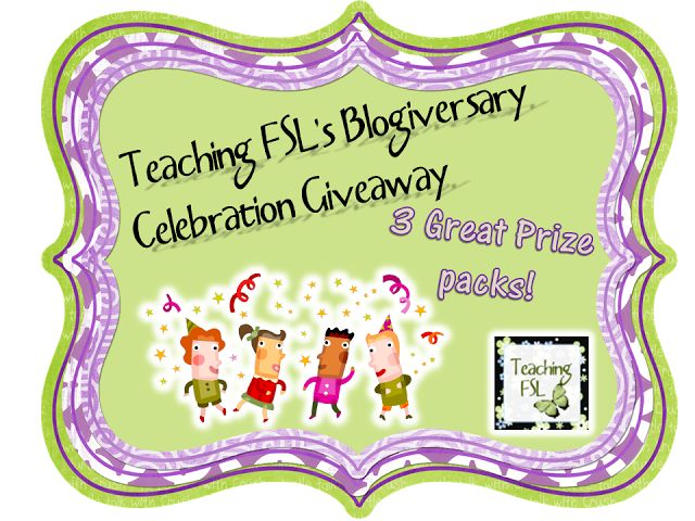 Teaching FSL has a blogiversary giveaway... foreign language, math & ELA prize packs available to be won this week!