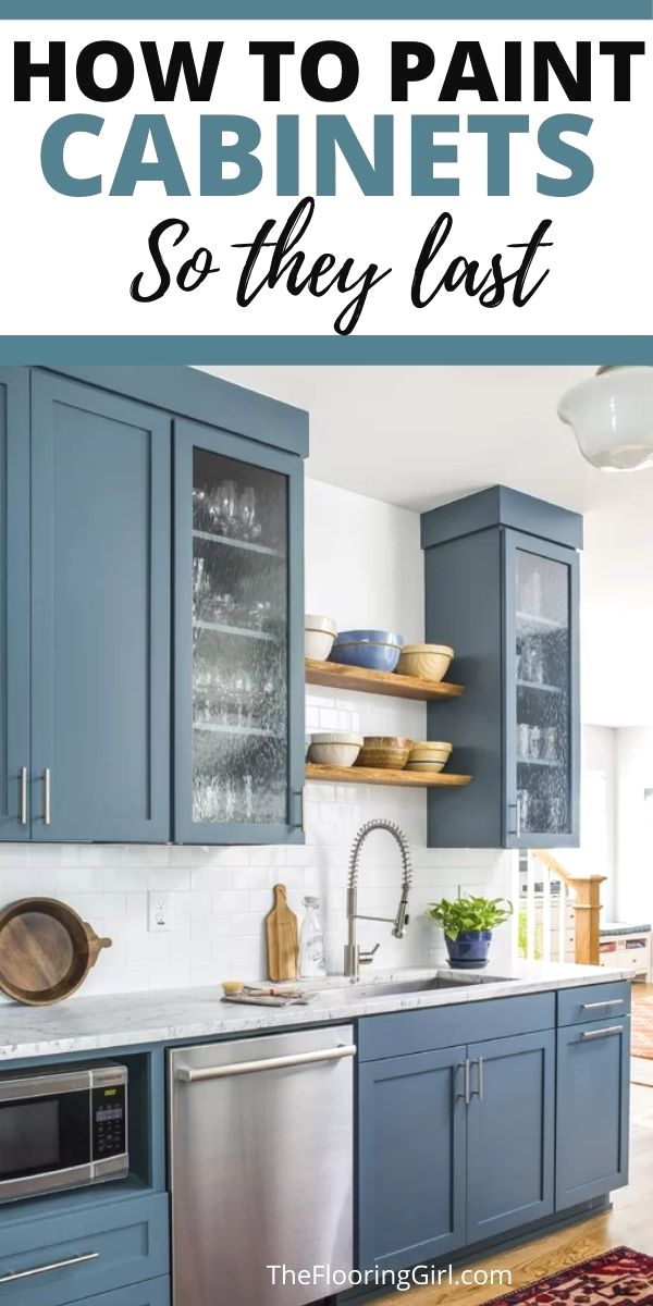 How To Paint Cabinets So They Last Diy Kitchen Cabinets Redo Kitchen Cabinets Kitchen Cabinet Inspiration
