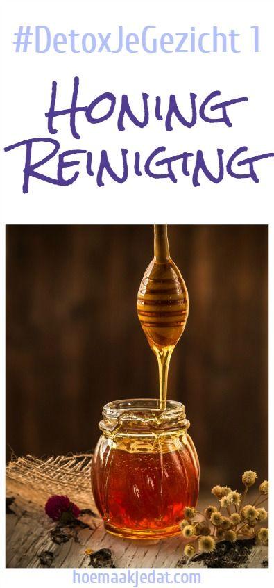 Gezichtsreiniging – #DetoxJeGezicht  |  maak je gezicht schoon met honing voor een natuurlijke verzorging