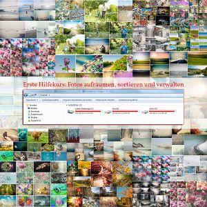 Erste Hilfekurs: Fotos aufräumen, sortieren und verwalten