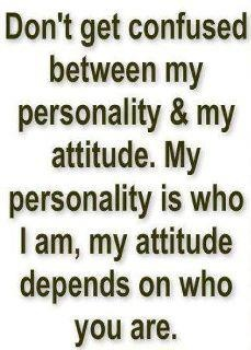 attitudeWords Of Wisdom, Attitude, Inspiration, Quotes, Funny, So True, Truths, Things, True Stories