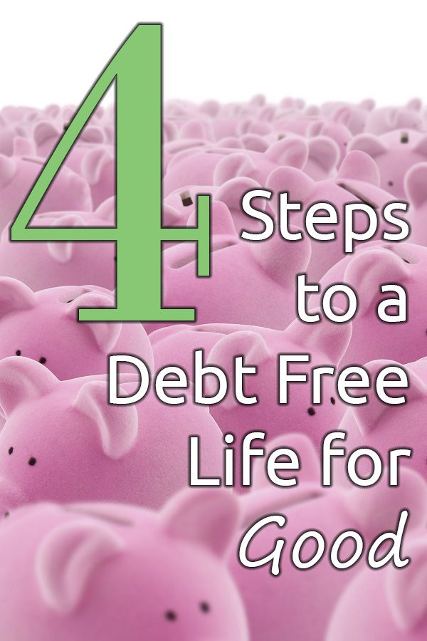 Living Debt Free for Life isn't easy, but these 4 steps will help you assess you situation and get on the debt free path for good!