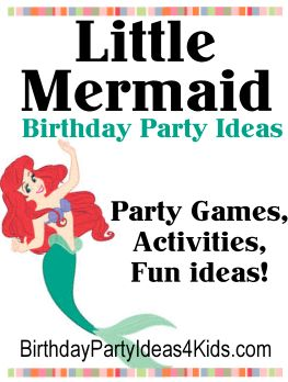 Little Mermaid Birthday Party Ideas. Fun ideas for a Little Mermaid theme party. Lots of Little Mermaid theme party games, activities, icebreakers and ideas for invitations, decorations, party food and more. For kids, tweens and teens ages 1, 2, 3, 4, 5, 6, 7, 8, 9, 10, 11, 12, 13, 14, 15, 16, 17 and 18 years old. http://www.birthdaypartyideas4kids.com/little-mermaid-party.html