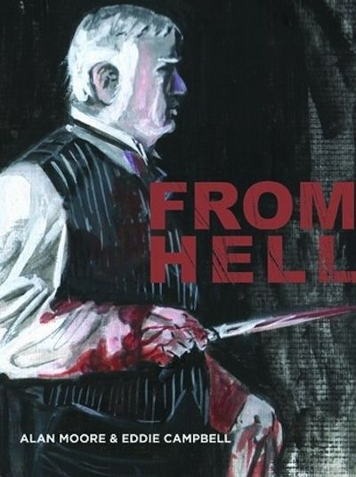 From Hell by Alan Moore and Eddie Campbell | 13 Books To Read This Halloween #halloween #scaryreads