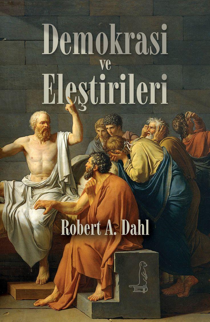 Demokrasi ve Eleştirileri |  Robert A. Dahl