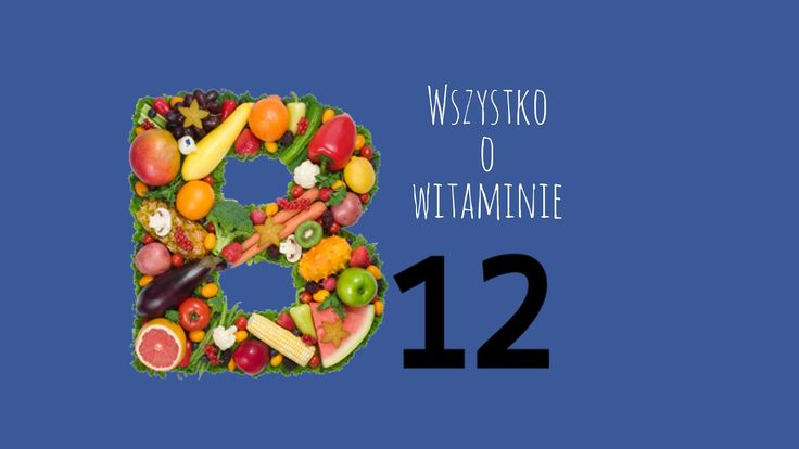 Czym grozi niedobór witaminy B12?Jakie funkcje pełni witamina B12?