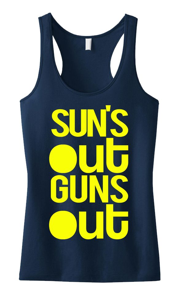 Guns out for #Summer! SUN'S OUT GUNS Out Tank Top Racerback. #Gym #Workout Clothing by NobullWomanApparel, $24.99 on Etsy. Click here to buy https://www.etsy.com/listing/189409328/suns-out-guns-out-tank-racerback-workout?ref=shop_home_active_3