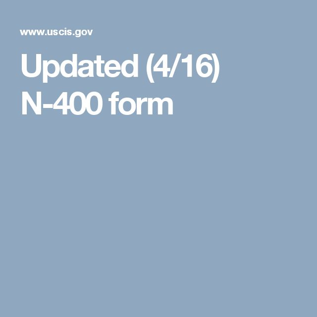 Updated (4\/16) N-400 form ELL ~ Citizenship Curriculae - citizenship form