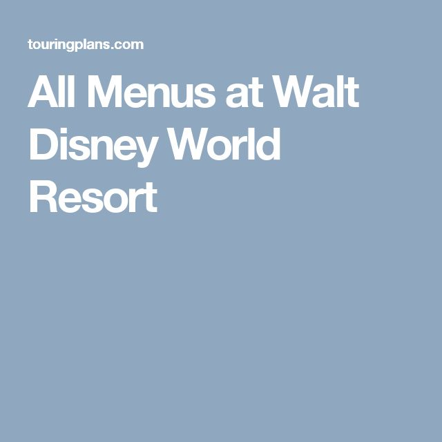 All Menus at Walt Disney World Resort