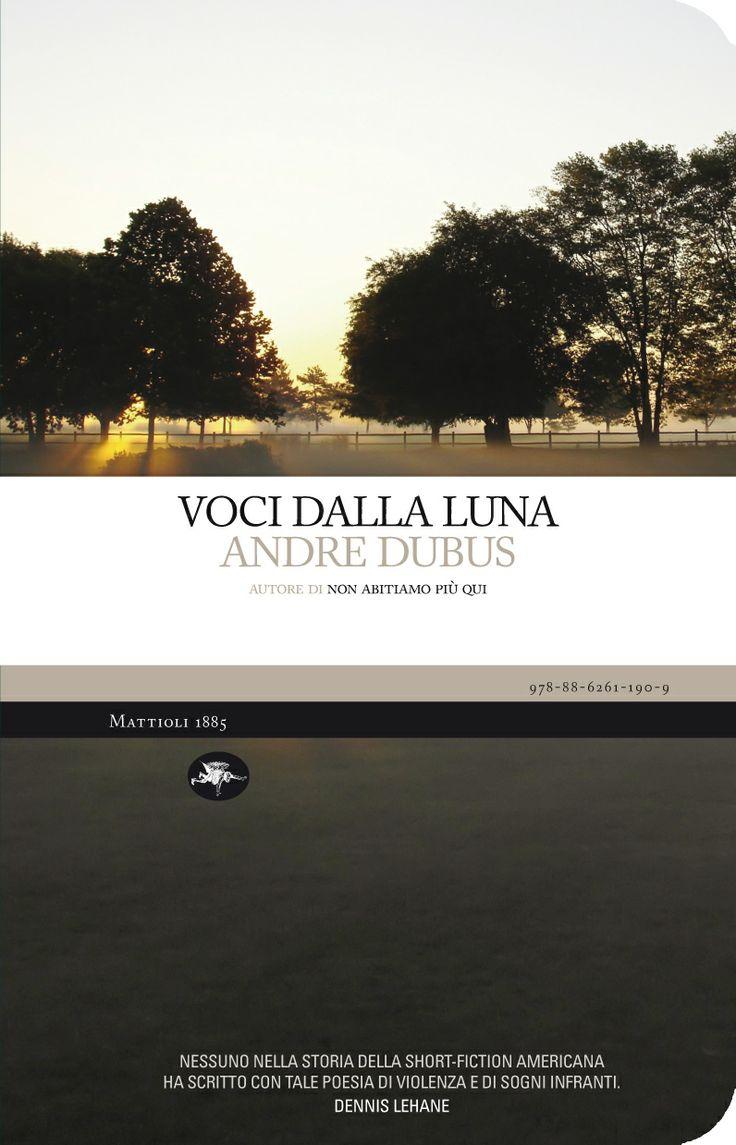 Andre Dubus - Voci dalla luna
