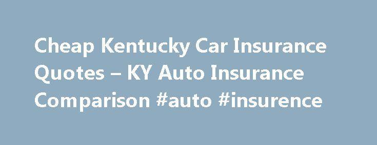 Cheap Car Insurance In Ky