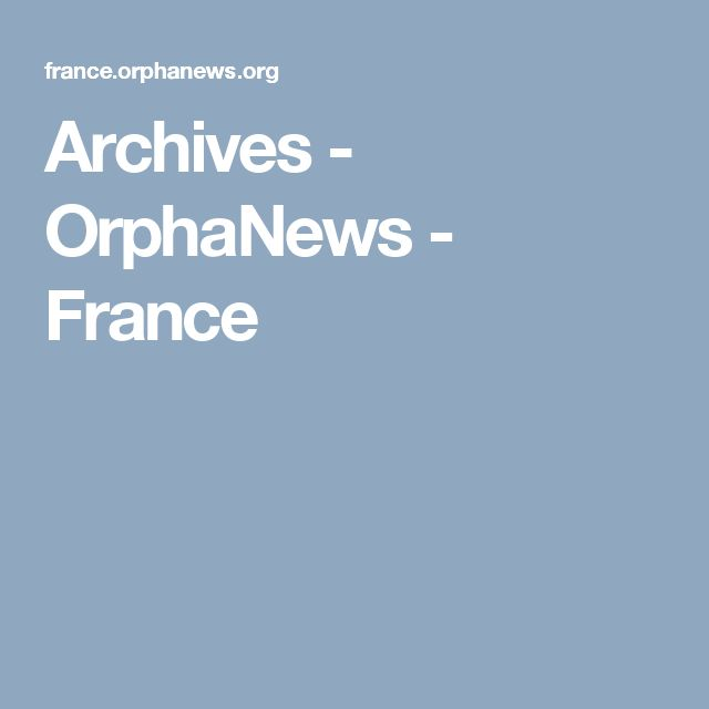 Archives - OrphaNews - France