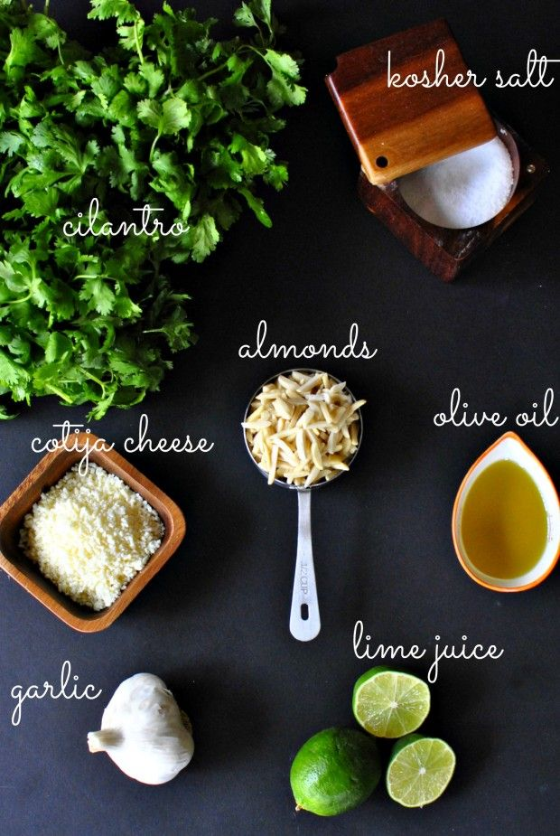 Cilantro Pesto - 2 bunches Fresh Cilantro, washed and patted dry * 1/2 cup blanched, slivered Almonds * 3 tb Cotija Cheese {or Parmesan} * 1 large Garlic Clove, smashed and peeled * 1 tsp Kosher Salt * Juice of 1 Lime * 1/2 cup Olive Oil