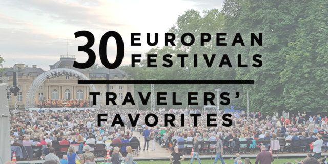 30 European Festivals – Travelers' Favorites | Rick Steves' Travel Blog