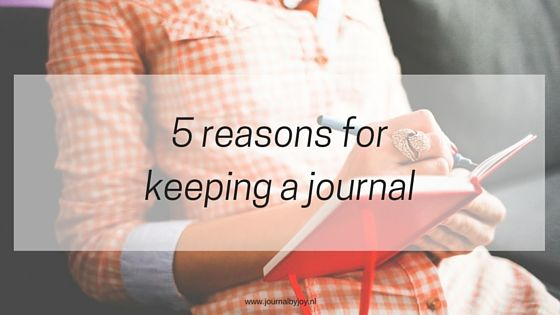 5 reasons for keeping a journal