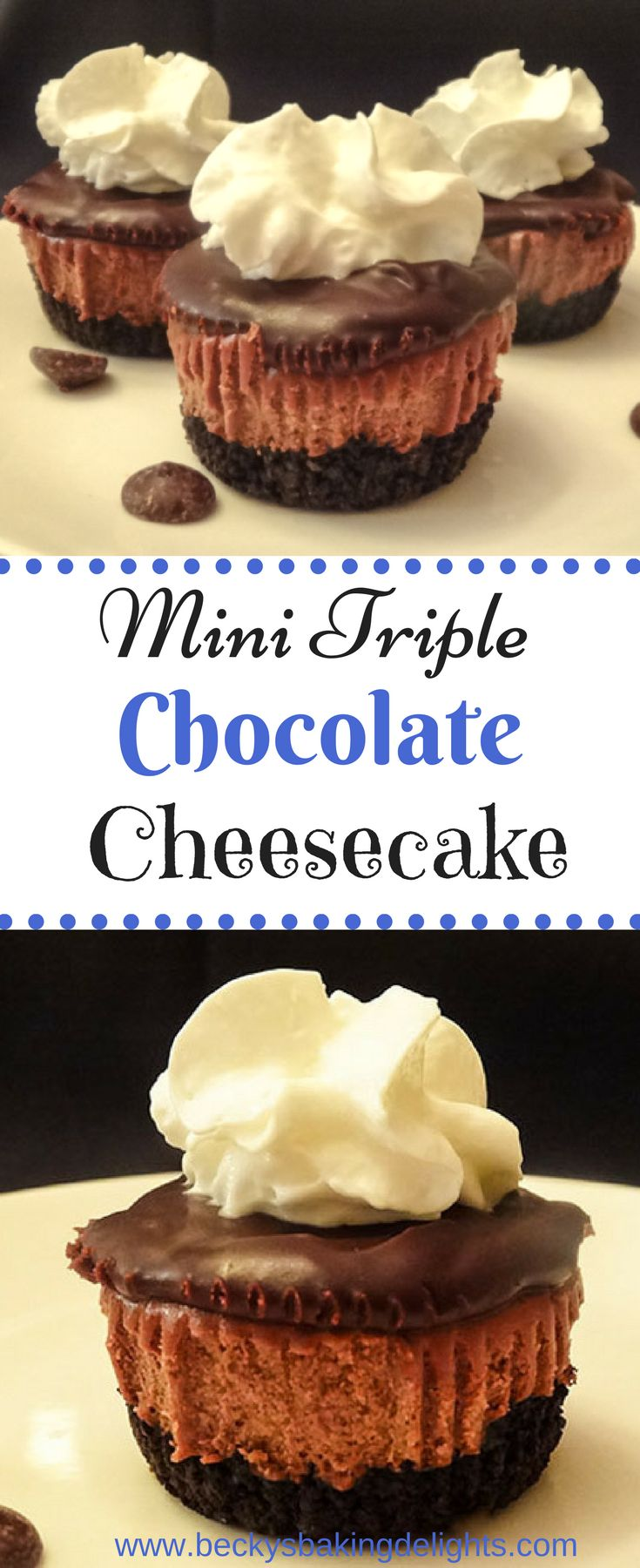 These mini triple chocolate cheesecakes are loaded with layer upon layer of chocolate decadence. It has a chocolate oreo crust, a cheesecake filling infused with dark chocolate and cocoa, and a semisweet chocolate ganache. This is a chocolate lover's dream.