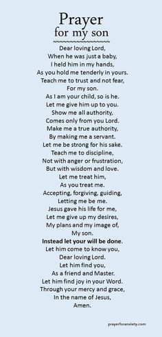 Prayer for Anxiety shares a prayer you can pray for your son.