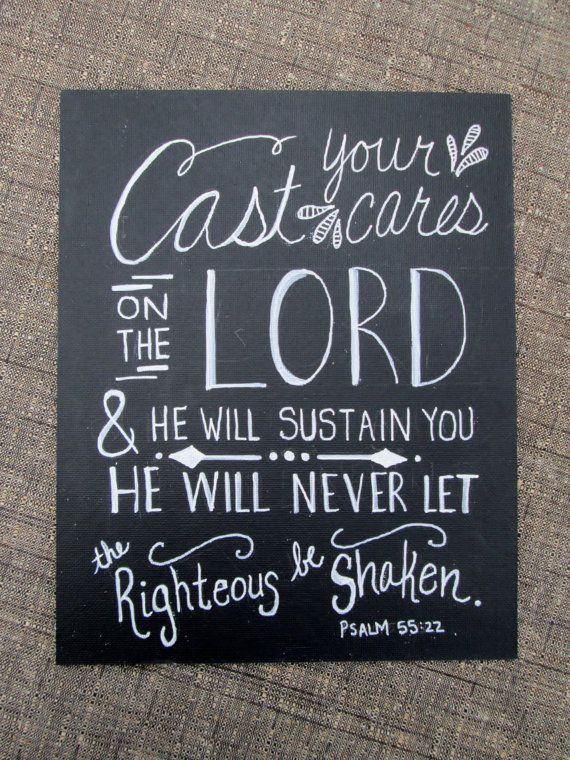 ORIGINAL Scripture Art featuring Psalm 55:22, created with white acrylic paint on an 8 x 10 Cut-Edge Black Canvas Panel. Psalm 55:22 Cast your cares on the Lord and he will sustain you; He will never let the righteous be shaken. Dimensions: •Length: 10 •Width: 8 •Thickness: 1/16 It will come with artists signature on back and in a protective plastic sleeve. NOTE: Frame not included