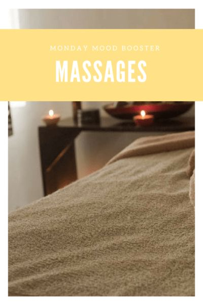 Monday Mood Booster: Massages