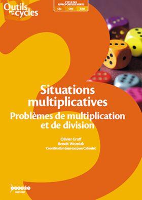 Situations multiplicatives. Problèmes de multiplication et de division – Cycle 3 |