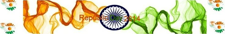 Republic Day 2014 India | Republic Day 2014 Wishes | Republic Day 2014 Wallpapers | Republic Day 2014 Songs