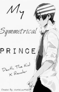 My Symmetrical Prince (Death the kid x Reader) - Wattpad