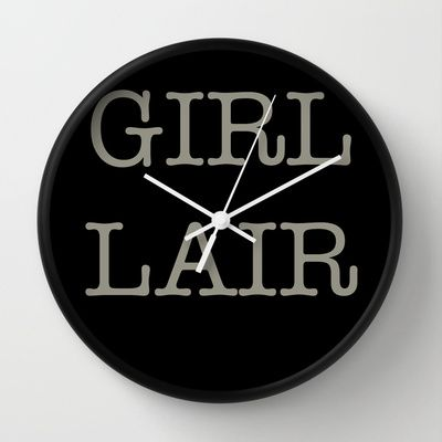 GIRL LAIR - black version Wall Clock by RQ Designs (Retro Quotes) - $30.00