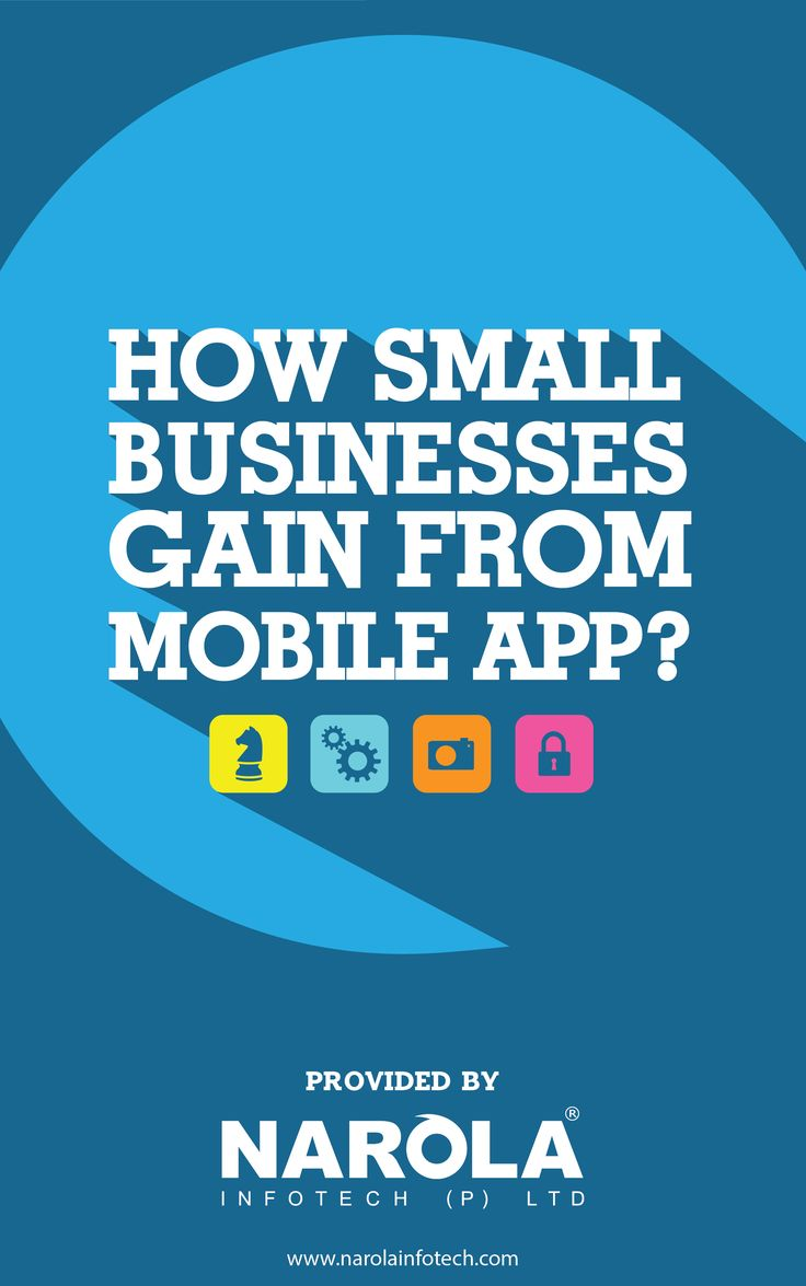 How Small Businesses Gain from Mobile App http://www.narolainfotech.com/how-small-businesses-gain-from-mobile-app.html