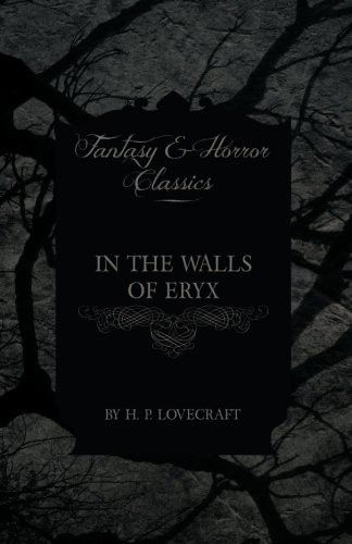 In the Walls of Eryx (Fantasy and Horror Classics)
