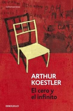 Koestler, Arthur. El cero y el infinitoInglés Arthur, El Infinito, El Cero, Infinito Da, Arthur Koestler, Book, Los Juicio, 60, In The