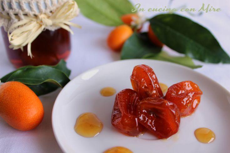 #gialloblogs #ricetta #confetture Kumquat-Mandarini cinesi sciroppati | In cucina con Mire