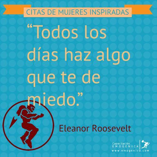 """""""Todos los días haz algo que te de miedo."""" - Eleanor Roosevelt http://bit.ly/citas-mujeres ¿Tu que estas haciendo hoy que te de miedo?"""