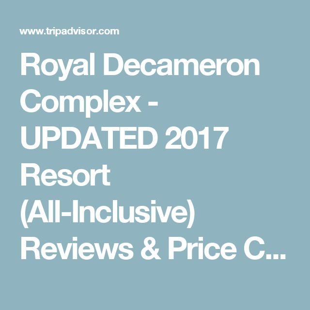 Royal Decameron Complex - UPDATED 2017 Resort (All-Inclusive) Reviews & Price Comparison (Bucerias, Mexico - Riviera Nayarit) - TripAdvisor