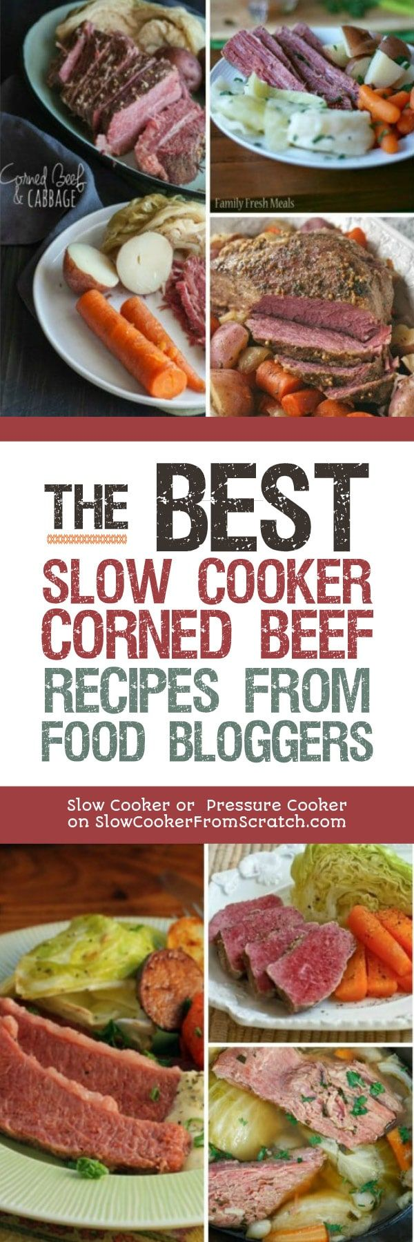 Slow Cooker Corned Beef is always delicious, and here are The BEST Slow Cooker Corned Beef Recipes from Food Bloggers! [found on Slow Cooker or Pressure Cooker at SlowCookerFromScratch.com] #CornedBeef #SlowCookerCornedBeef #SlowCookerRecipes