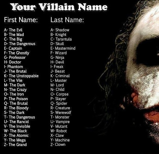 My villain name is Captain Robot. What kind of villain is that? That belongs on a PBS kids show!