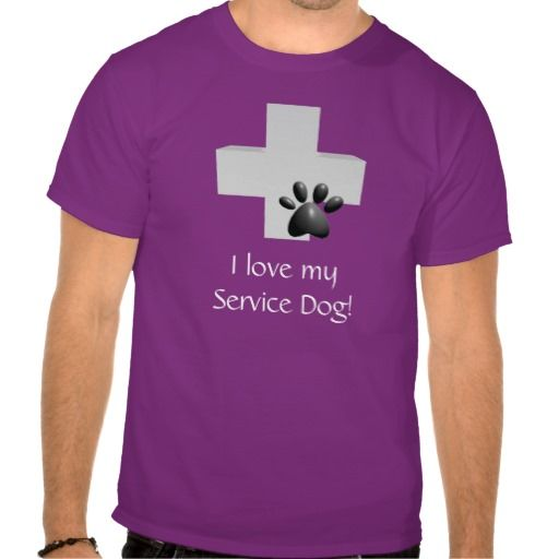 I Love My Service Dog! T-shirt $32.95 I Love My Service Dog! Wear it out loud! Service dogs need love and respect, too! Service dogs help all types of disabilities, from guide dogs for the blind, hearing alert dogs for the deaf, even therapy dogs! So show your pride in your service animal!
