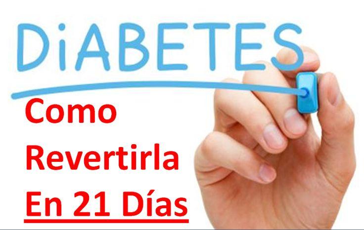Cómo Revertir La Diabetes Tipo 2 en 30 días: Revierta Su Diabetes en 4 Pasos Naturalmente  Hoy Revierta Su Diabetes en solo 21 días: Descubra Cómo Eliminar y Revertir la Diabetes en Solo 21 Días con el mejor tratamiento natural que existe...GRANTIZADO !.