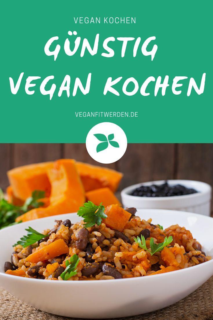 Schnell Gunstig Und Lecker 3 Vegane Rezepte Fur Weniger Als 1 50 In 2020 Vegane Rezepte Rezepte Leckere Vegane Rezepte