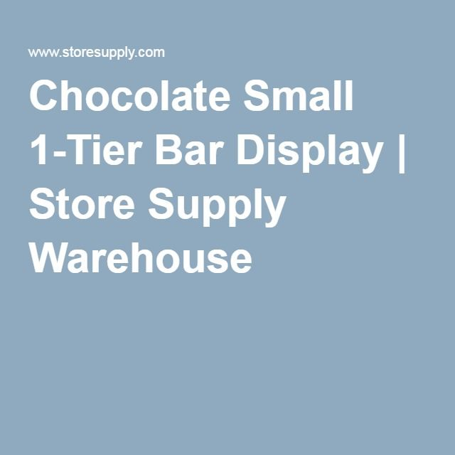 Chocolate Small 1-Tier Bar Display   Store Supply Warehouse
