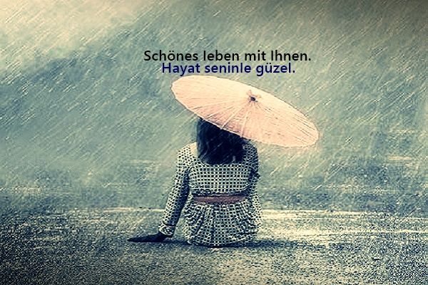 Almanca Ask Sozleri 2021 Ask Sozleri Ask Sevgi Sozleri