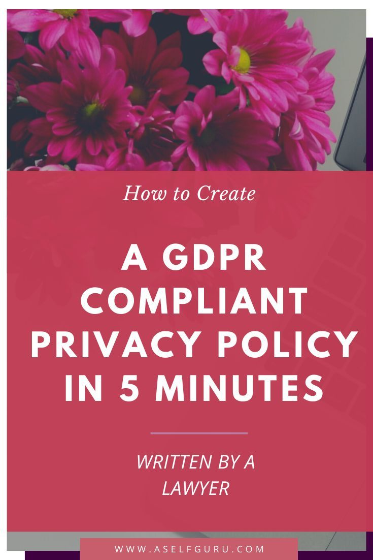 How To Create A Gdpr Compliant Privacy Policy In 5 Minutes For Your Blog Or Website Check Out This Priva In 2020 How To Start A Blog Make Money Blogging Blogging Tips