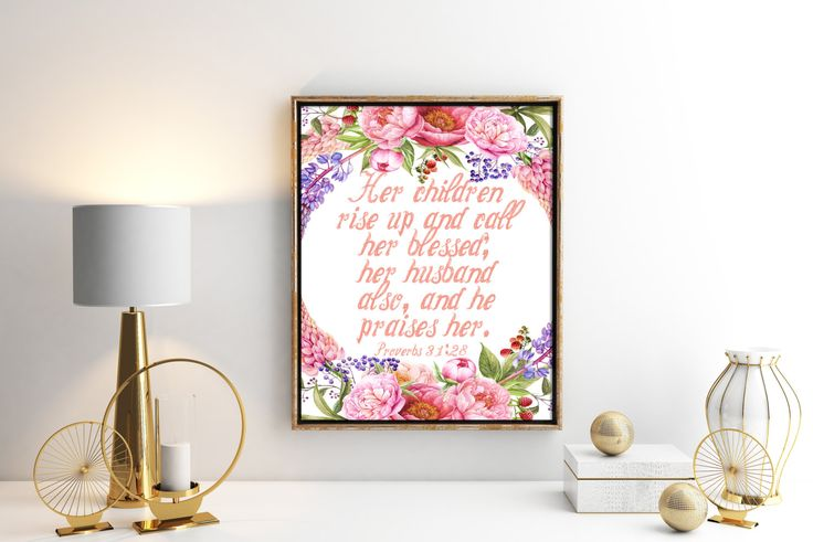 Wall Decor Proverbs 31 Scripture, Proverbs 31:28 Bible Verse, Proverbs 31 Scripture Print, Floral Proverbs 31 Scripture, Wife Wall Art Print by NimbleMuse on Etsy