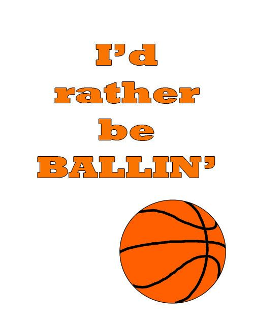 Printable Typography Poster 8x10 – Mature Basketball Humor – Rather Be Ballin INSTANT DOWNLOAD