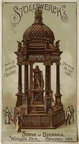 """""""So cool! There were so many exhibits I wish I could have included in *It Happened at the Fair*"""" - Deeanne Gist Stollwerck's Statue of Germania - Made of 30,000 lbs chocolate - Standing 38 feet high; World's Fair Chicago 1893. John and Jane Adams Trade Card Collection."""