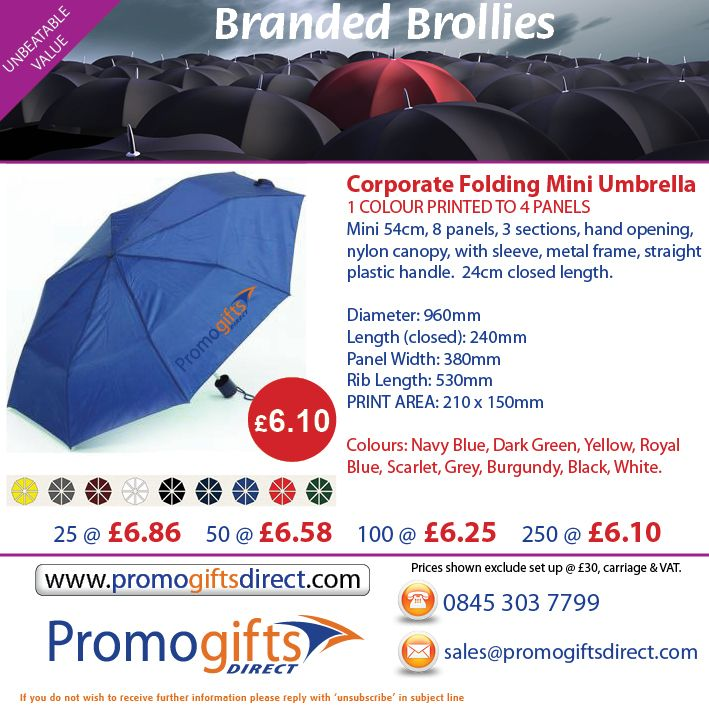 With our rainy season well under way and due to last another 11 months, it's always handy to keep an umbrella in a bag, in your vehicle, at home or a place of work, just in case!  Our Mini Promotional umbrellas are a fantastic travel size for you to carry about with ease and keep on you the majority of the time!  Contact us to order:   0845 303 7799  -  sales@promogiftsdirect.com