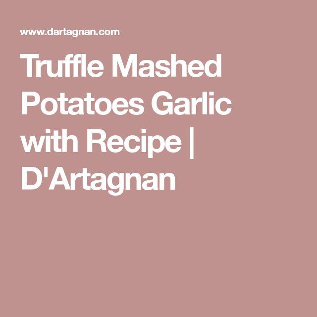 Truffle Mashed Potatoes Garlic with Recipe | D'Artagnan
