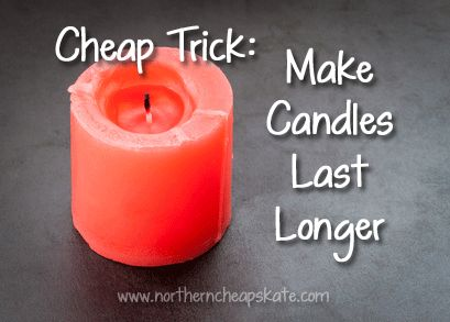 Trick Make Candles Last Longer 9 Pinterest Candle Making And