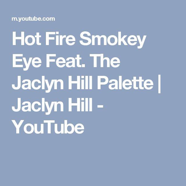 Hot Fire Smokey Eye Feat. The Jaclyn Hill Palette | Jaclyn Hill - YouTube