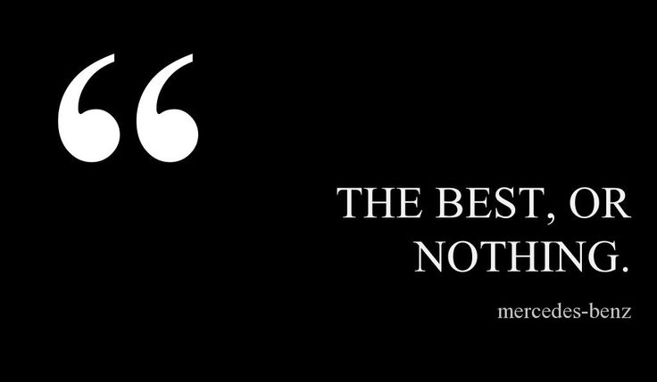 the best or nothing a quote by the creator of mercedes benz this quote courtesy of. Black Bedroom Furniture Sets. Home Design Ideas