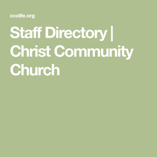 Staff Directory | Christ Community Church